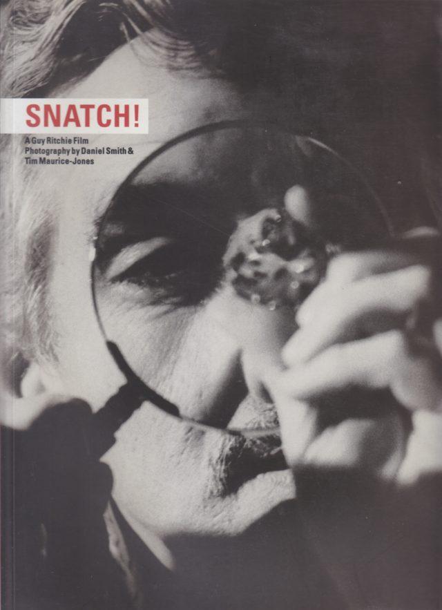 Snatch, The Inside Story